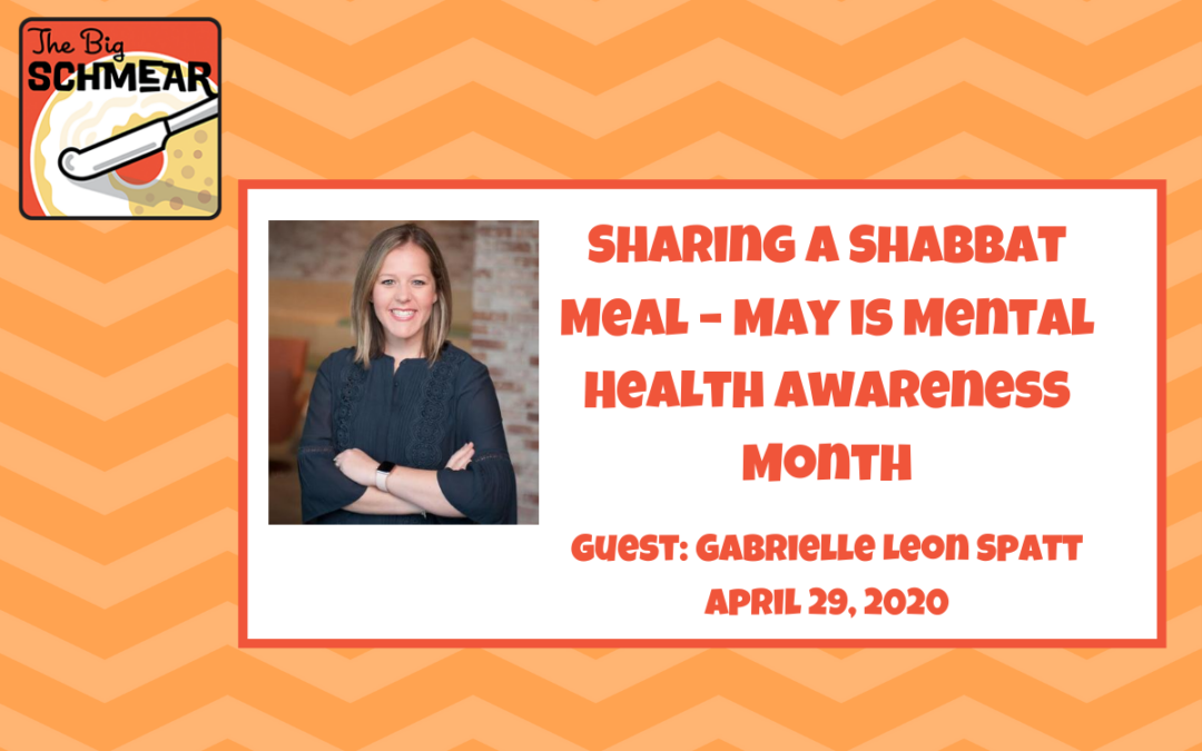 Sharing A Shabbat Meal – May is Mental Health Awareness Month