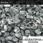 Drain Rock 1.5 - Maranatha Landscape Bakersfield