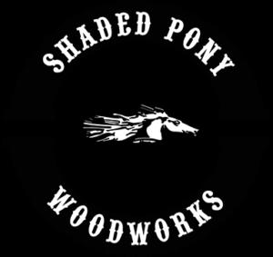 Shaded Pony Woodworks