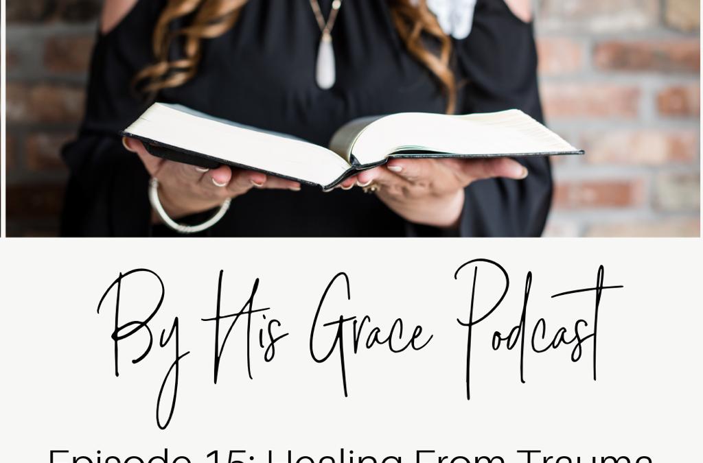 Jolene Underwood:Healing From Trauma