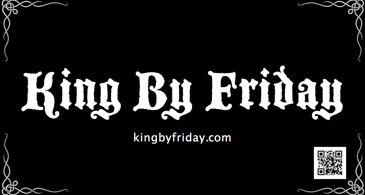 King By Friday