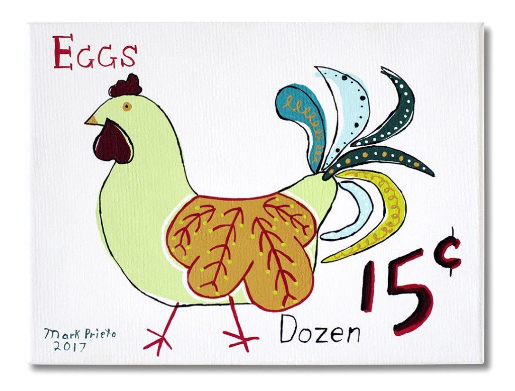 Eggs 15 Cents Dozen by Mark Prieto, 11x14 (MG: January 2018)