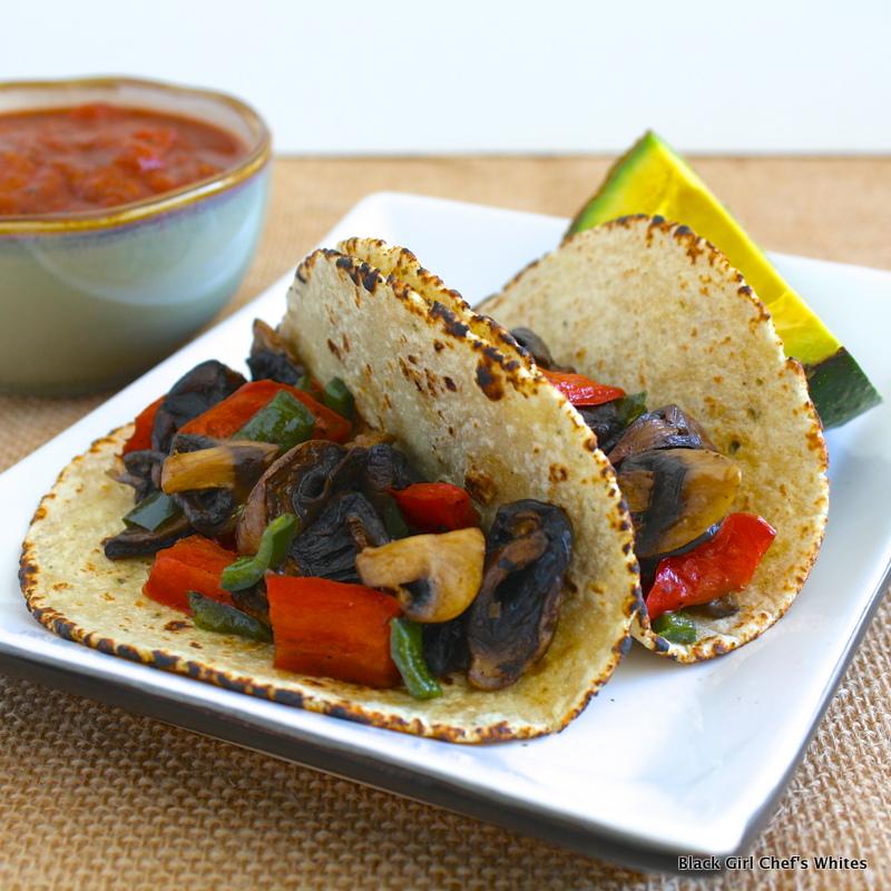 Roasted Mushroom-Pepper Tacos   Black Girl Chef's Whites