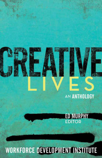 Creative Lives Book by Ed Murphy