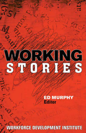 Working Stories by Ed Murphy