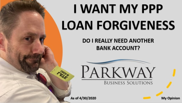 Tracking Paycheck Protection Program Funds through a Separate Bank Account