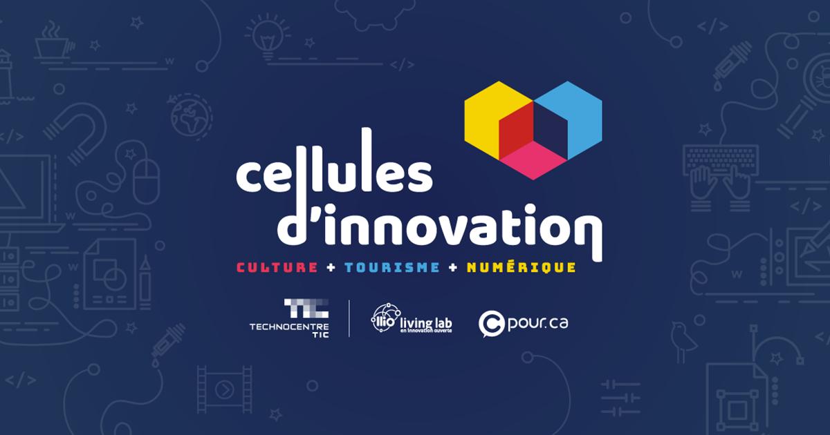 Création de cellules d'innovation en culture, tourisme et numérique