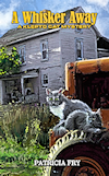 A Whisker Away, A Klepto Cat Mystery, Book 52