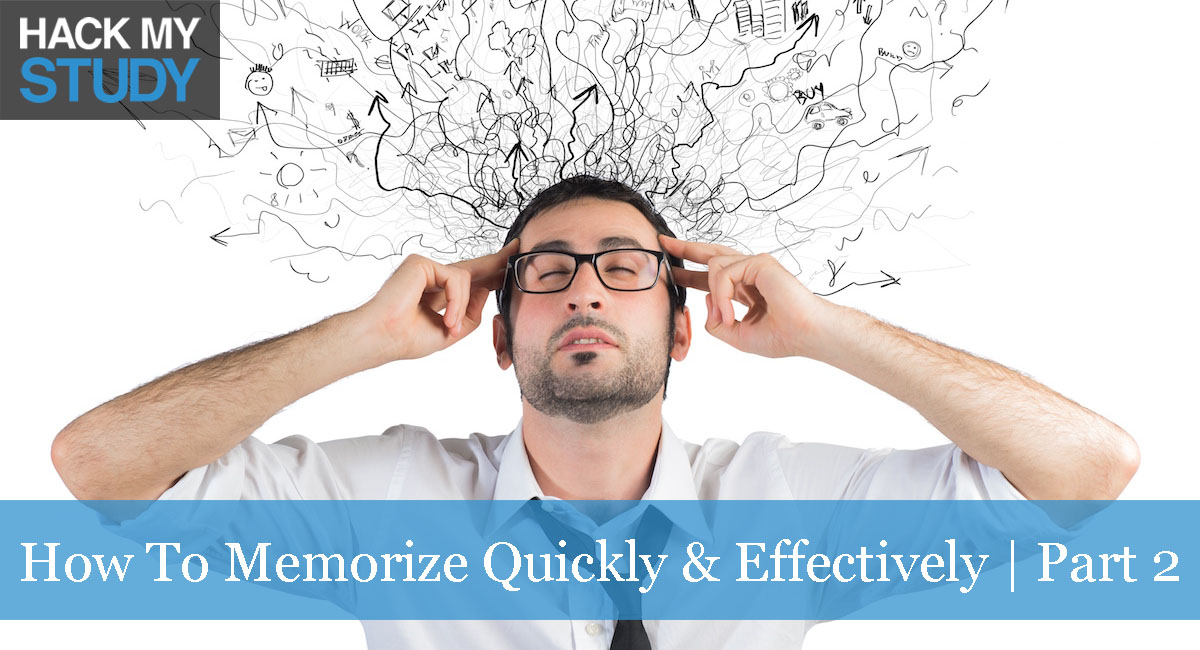 How To Memorize Things Quickly & Effectively – Part 2: Visualization