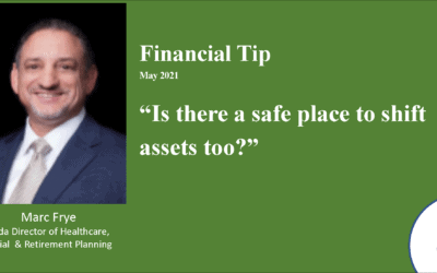 Is there a safe place to shift assets too? – 2021