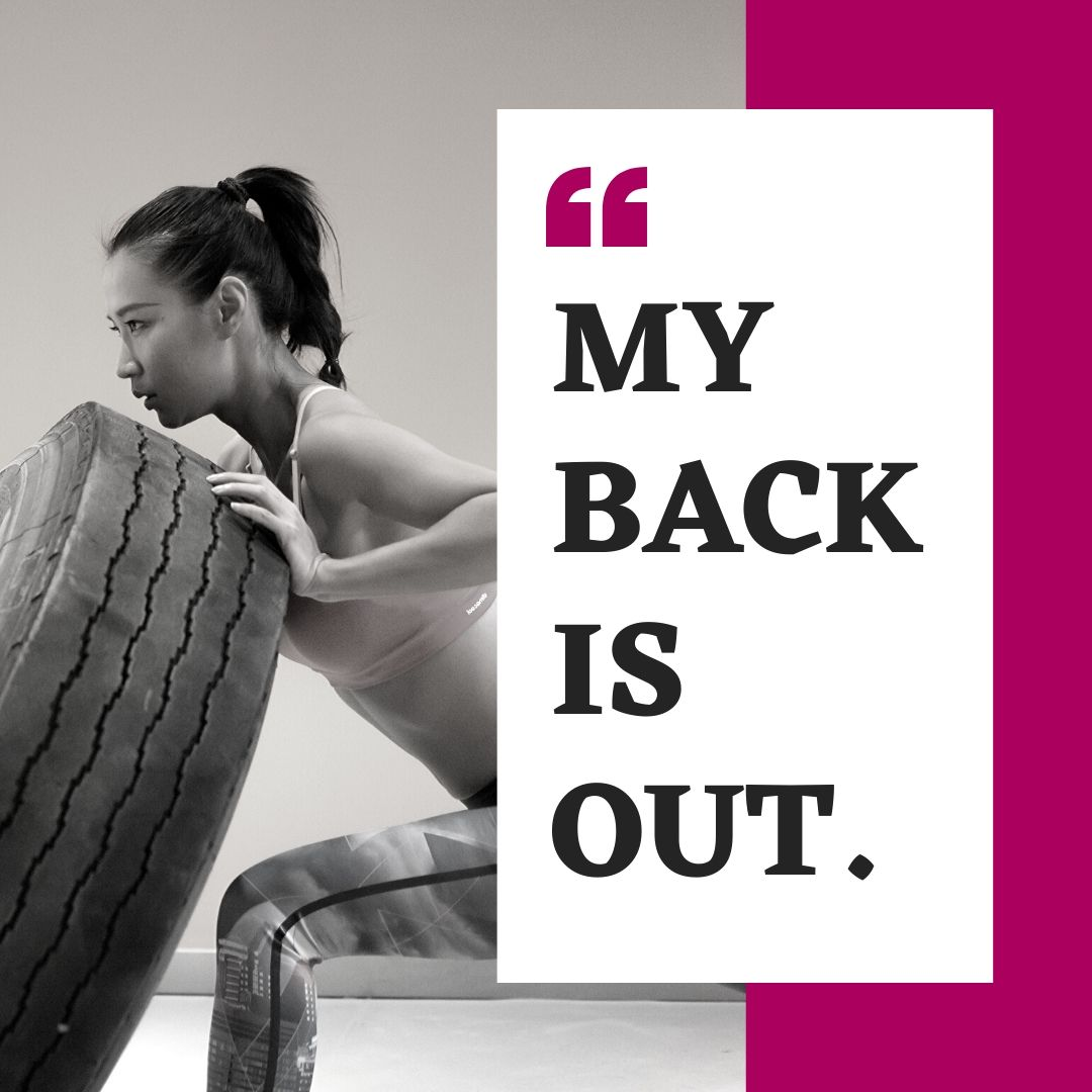 WHAT DOES 'THROWING YOUR BACK OUT' REALLY MEAN?