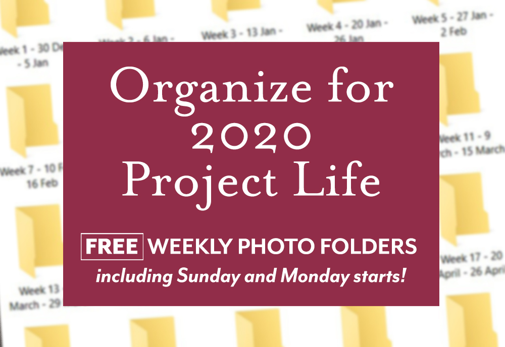 Organize for Project Life with Weekly Folders