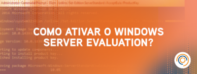 Como ativar o Windows Server Evaluation?