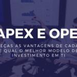 CAPEX e OPEX em TI