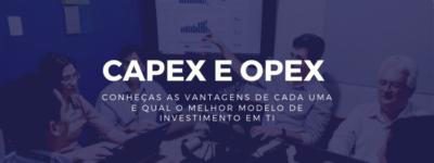 O que é CAPEX e OPEX em TI