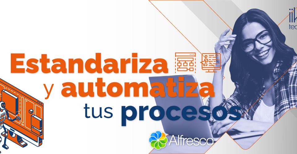 Estandariza y automatiza tus procesos