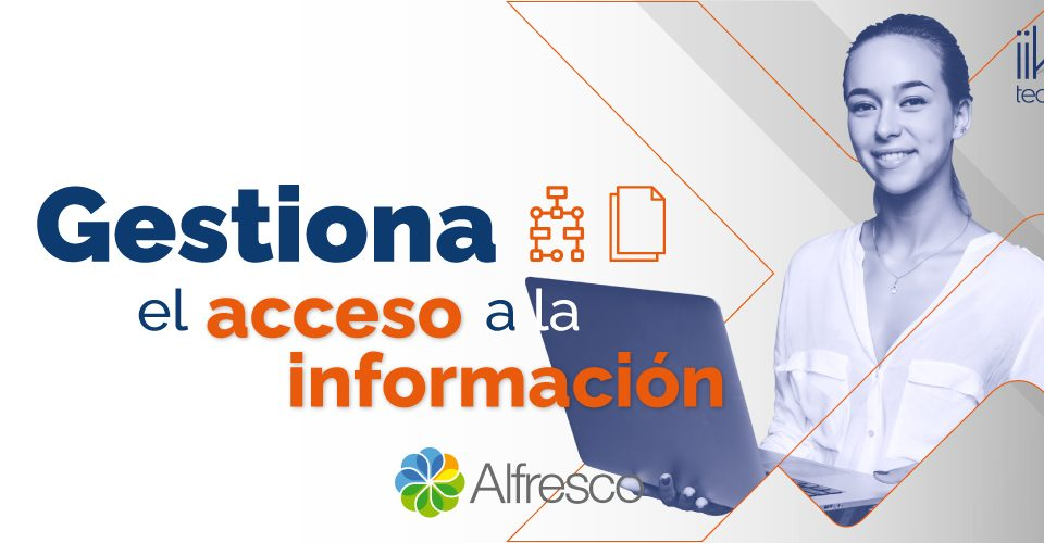Gestiona el acceso a la información Blog