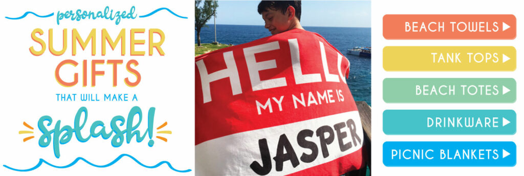 Personalized Summer Gifts and Beach Towels