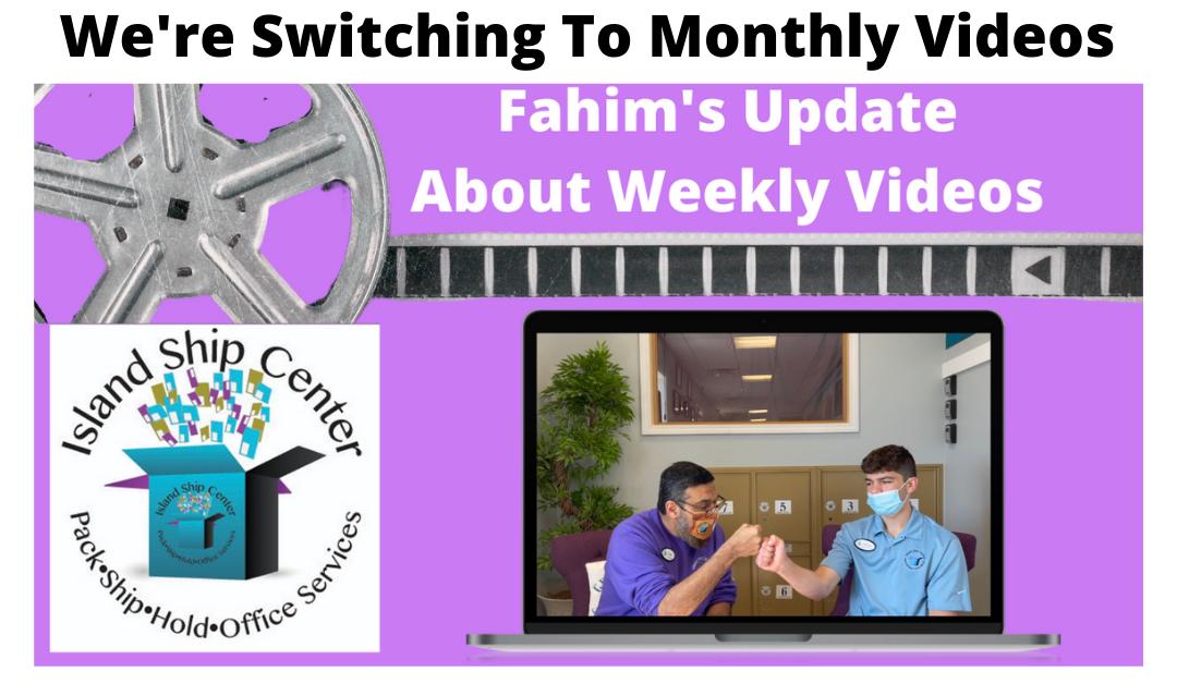 Important Weekly Video Update