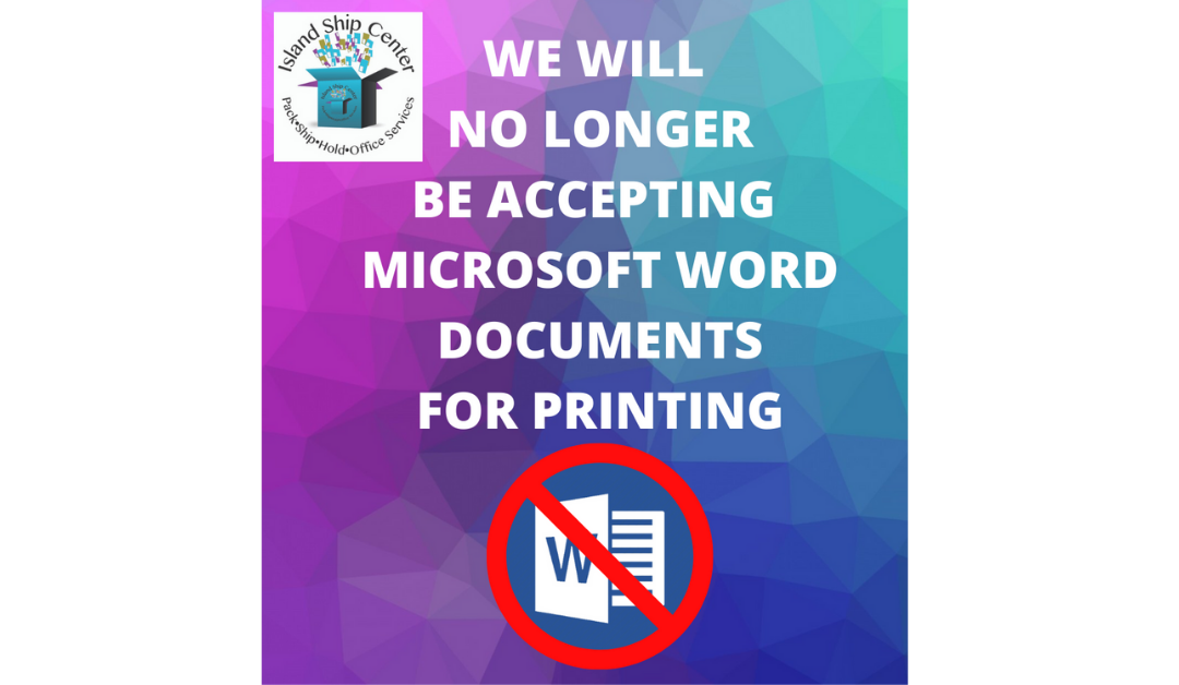 We Request PDF Documents For Printing Please – No More Word (Or MS Office) Documents Accepted