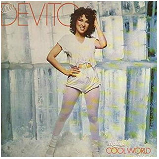 """Singer Karla DeVito album cover for """"Is This a Cool World or What"""" Karla DeVito's first solo album"""