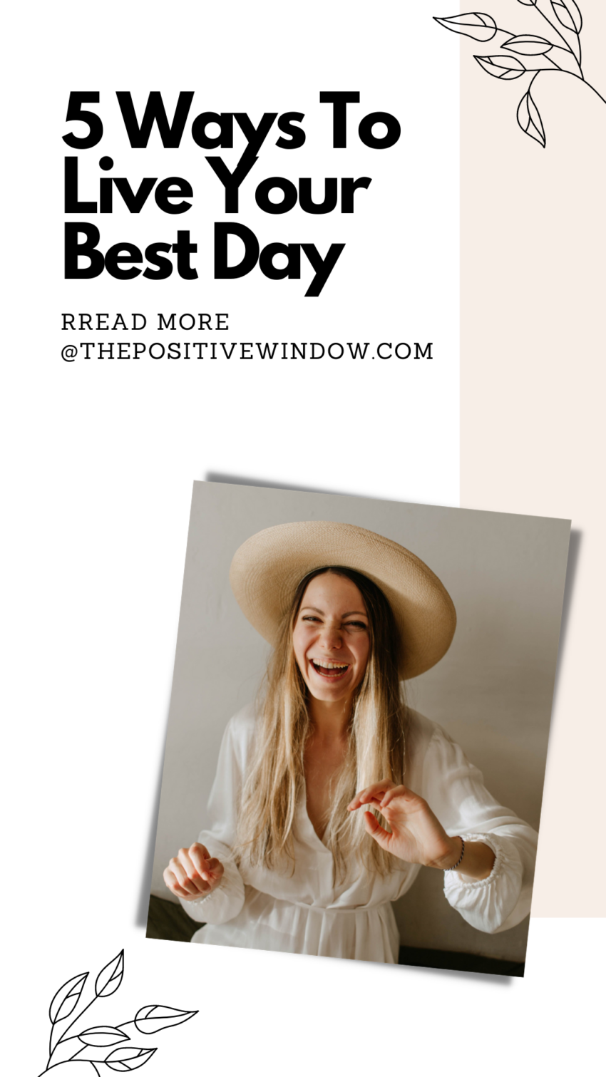 5 Ways To Live Your Best Day When Things Don't Go As Expected