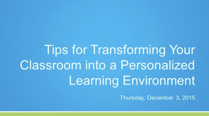 Transform Your Classroom Into A Personalized Learning Environment