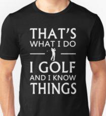 i golf and i know things funny golfer shirt, hilarious shirt for golfer, golf joke t shirt