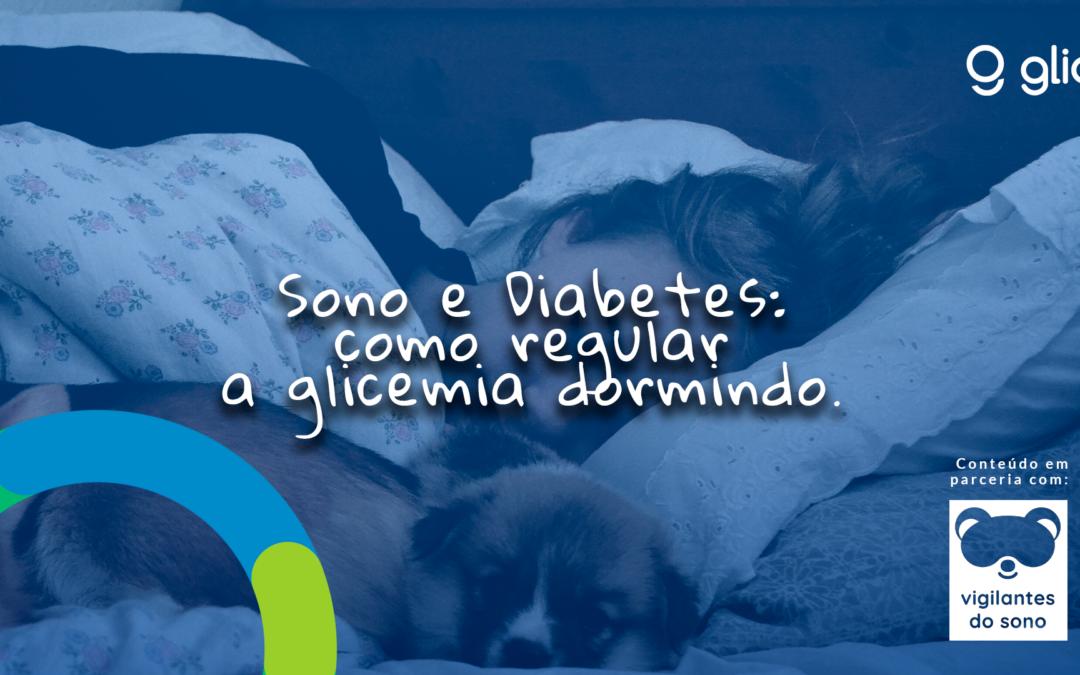 Sono e Diabetes: como regular a glicemia dormindo?