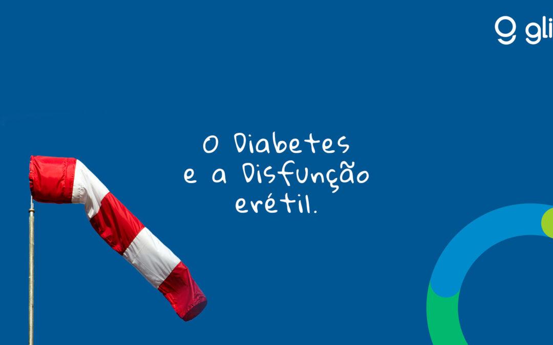 O Diabetes e a Disfunção Erétil