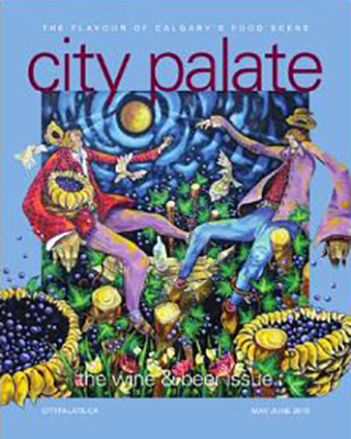 City Palate, guide to the good life in Calgary digital issue 2015 05-06