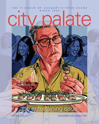 City Palate, guide to the good life in Calgary digital issue 2017 11-12