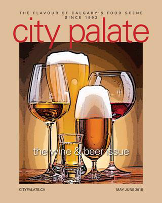 City Palate, guide to the good life in Calgary digital issue 2018 05 06