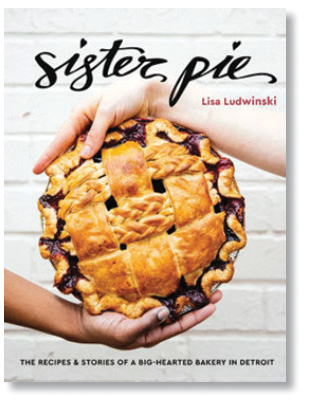 City Palate, guide to the good life in Calgary - word of mouth - 2019-05-06 Sister Pie by Lisa Ludwinski cover