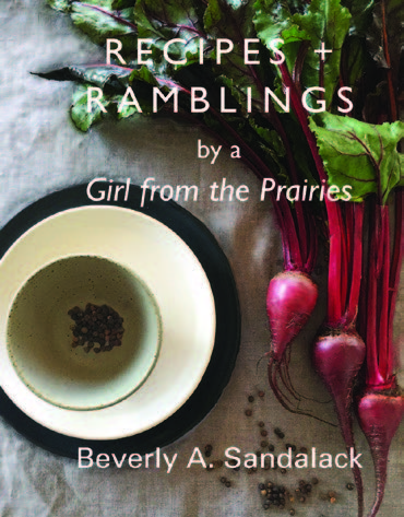 Recipes and Ramblings by a Girl From the Prairies. cover