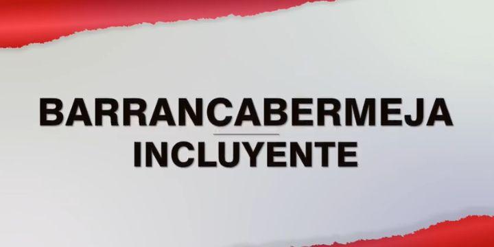Barrancabermeja Incluyente
