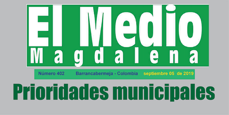 Prioridades municipales – Editorial El Medio Magdalena