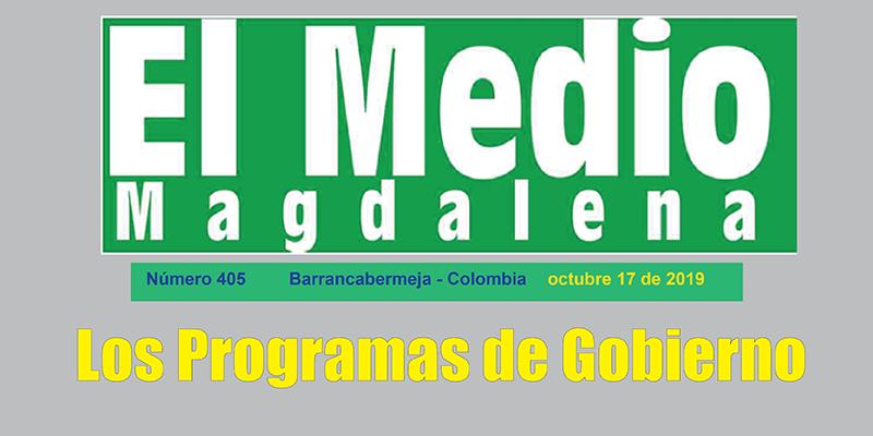 Los Programas de Gobierno – Editorial El Medio Magdalena