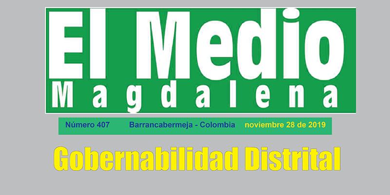 Gobernabilidad Distrital – Editorial El Medio Magdalena