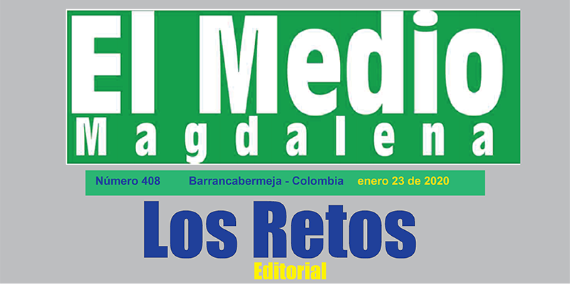 Los retos – Editorial El Medio Magdalena