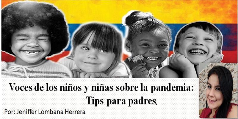Voces de los niños y niñas sobre la pandemia (Por: Jeniffer Lombana)