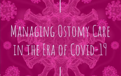 Managing Ostomy Care in the Era of Covid-19