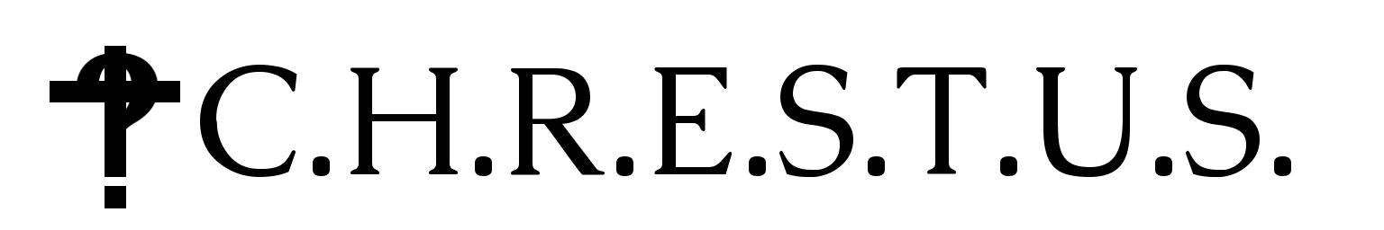 C.H.R.E.S.T.U.S.