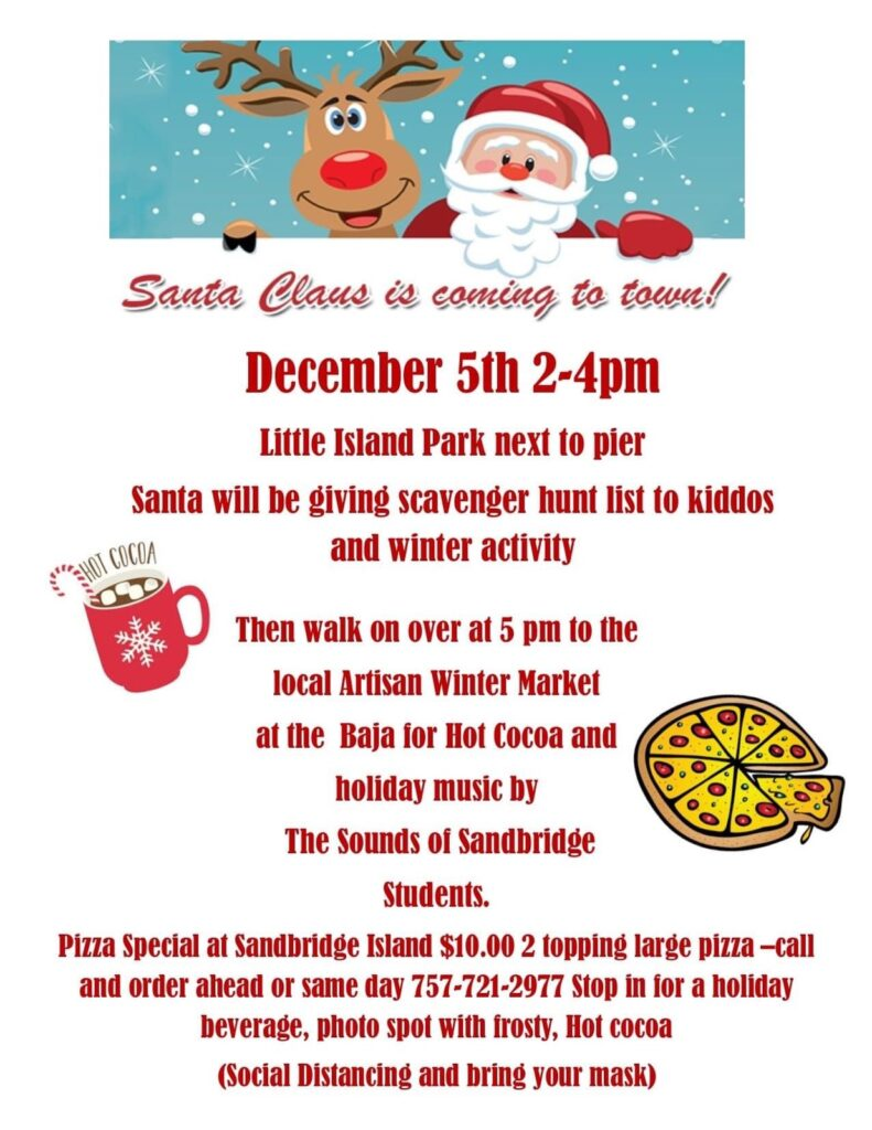 Santa Claus is coming to Sandbridge December 5th!