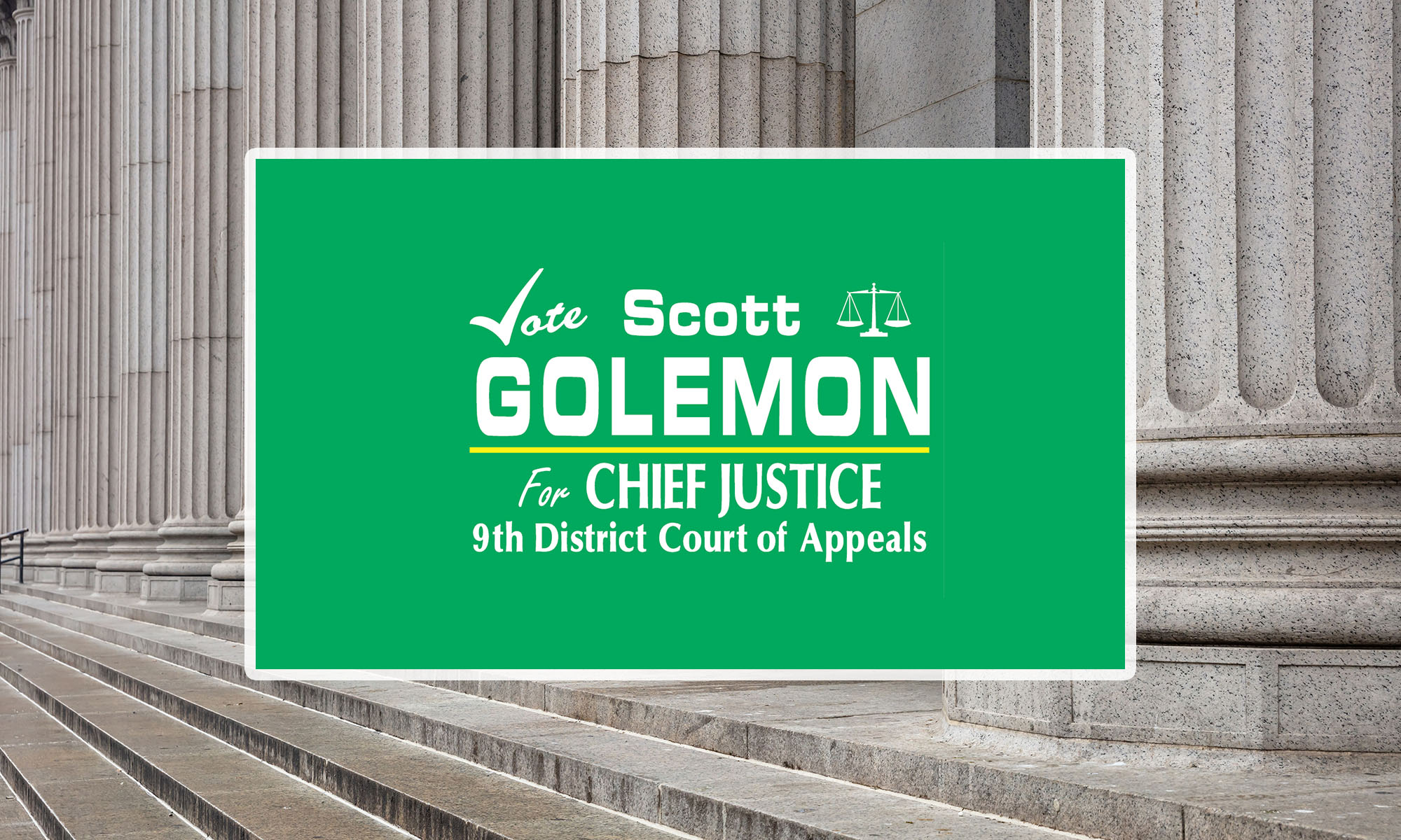Scott Golemon for Chief Justice, 9th Court of Appeals