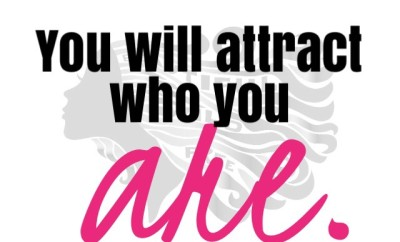 you-will-attract-who-you-are