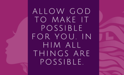 God will make possible