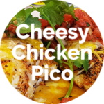 Cheesy-Chicken-Pico