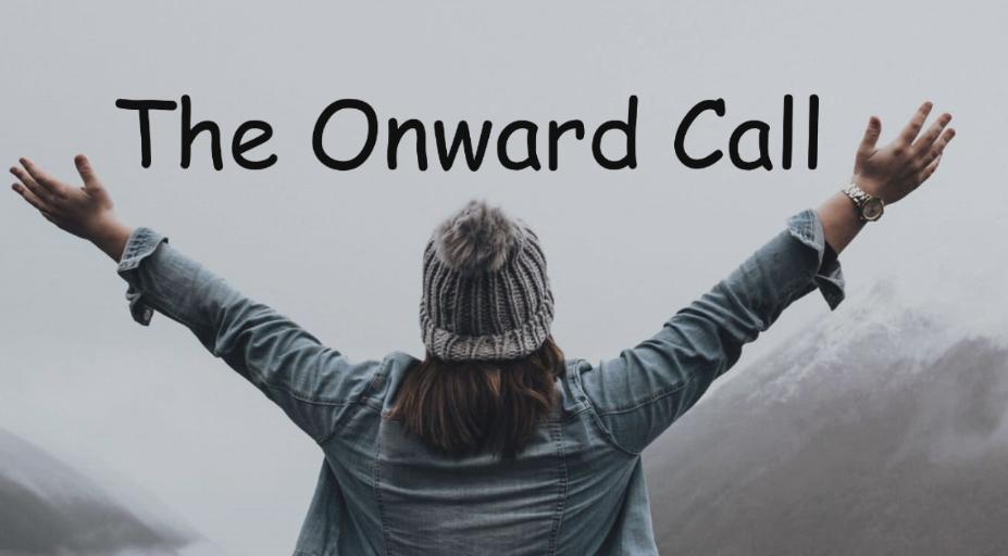The Onward Call