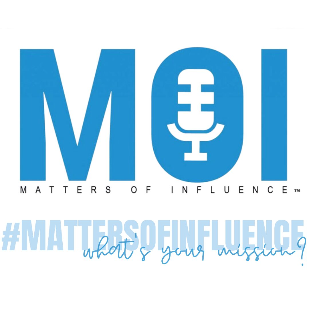 Matters of Influence Podcast